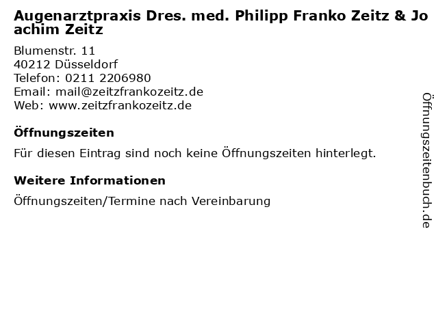 Augenarztpraxis Dres. med. Philipp Franko Zeitz & Joachim Zeitz in Düsseldorf: Adresse und Öffnungszeiten