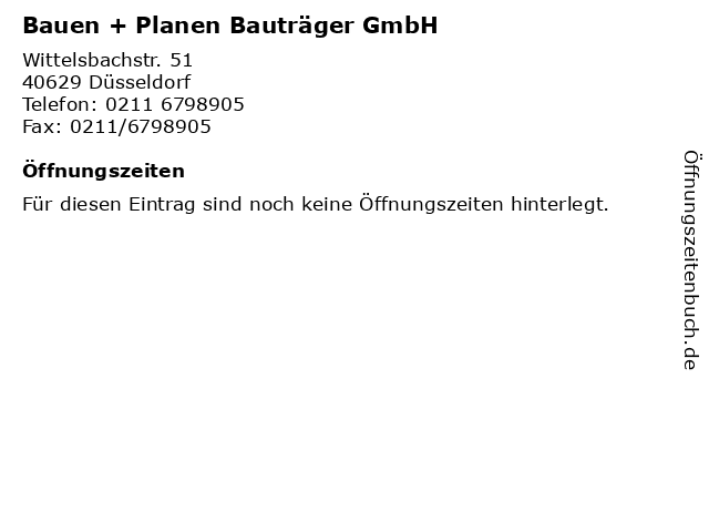 Bauen + Planen Bauträger GmbH in Düsseldorf: Adresse und Öffnungszeiten