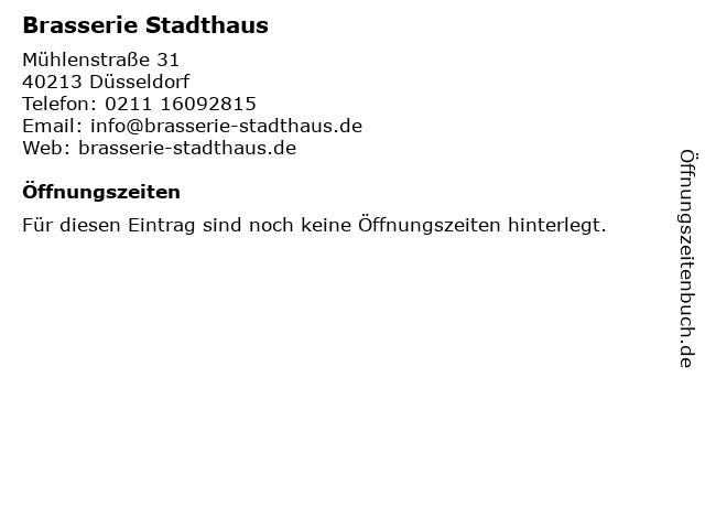 Brasserie Stadthaus in Düsseldorf: Adresse und Öffnungszeiten