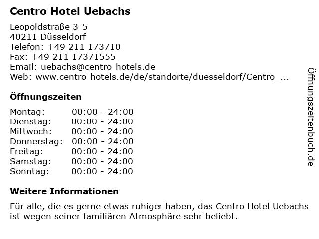 Centro Hotel Uebachs in Düsseldorf: Adresse und Öffnungszeiten
