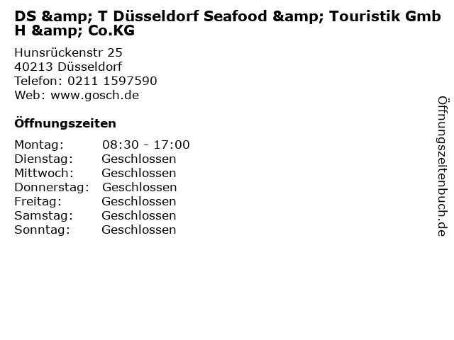 DS & T Düsseldorf Seafood & Touristik GmbH & Co.KG in Düsseldorf: Adresse und Öffnungszeiten