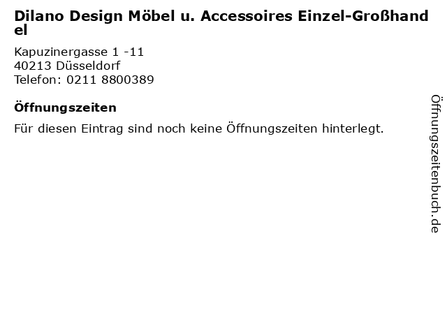 Dilano Design Möbel u. Accessoires Einzel-Großhandel in Düsseldorf: Adresse und Öffnungszeiten