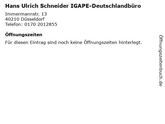 Hans Ulrich Schneider IGAPE-Deutschlandbüro in Düsseldorf: Adresse und Öffnungszeiten