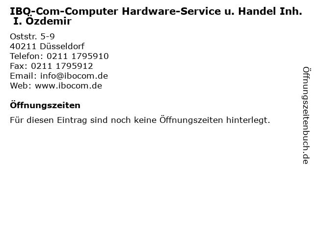 IBO-Com-Computer Hardware-Service u. Handel Inh. I. Özdemir in Düsseldorf: Adresse und Öffnungszeiten