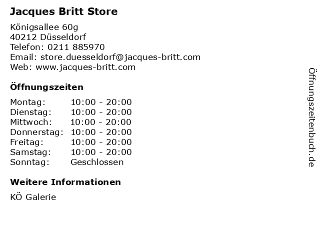 Jacques Britt Store in Düsseldorf: Adresse und Öffnungszeiten