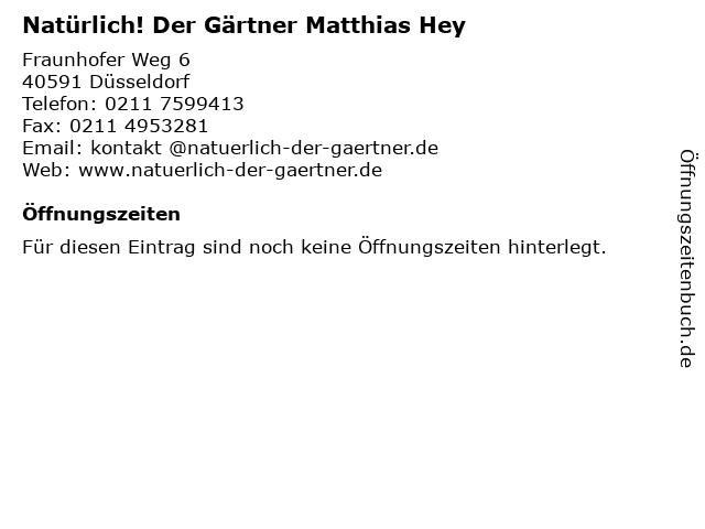 Natürlich! Der Gärtner Matthias Hey in Düsseldorf: Adresse und Öffnungszeiten