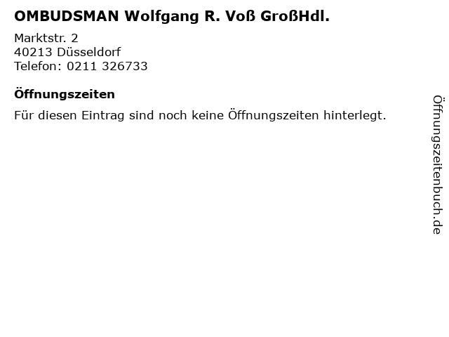 OMBUDSMAN Wolfgang R. Voß GroßHdl. in Düsseldorf: Adresse und Öffnungszeiten