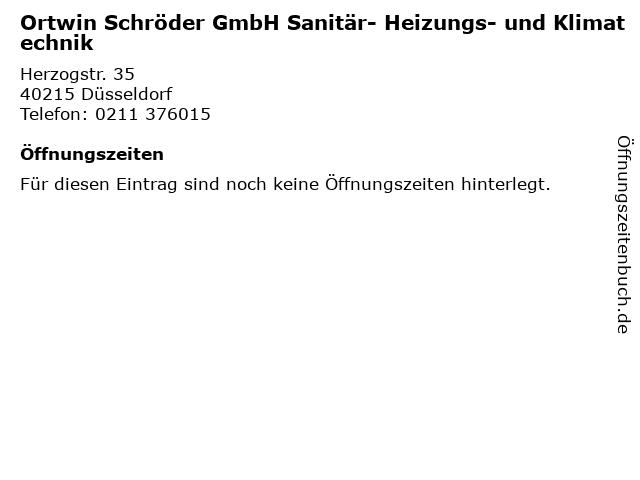 Ortwin Schröder GmbH Sanitär- Heizungs- und Klimatechnik in Düsseldorf: Adresse und Öffnungszeiten