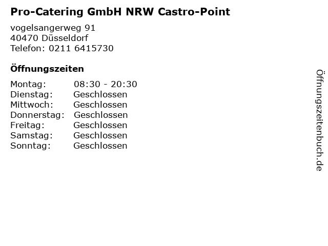 Pro-Catering GmbH NRW Castro-Point in Düsseldorf: Adresse und Öffnungszeiten