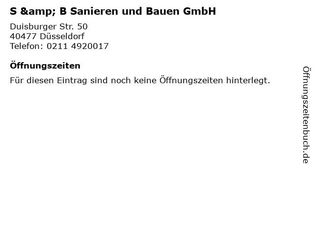 S & B Sanieren und Bauen GmbH in Düsseldorf: Adresse und Öffnungszeiten