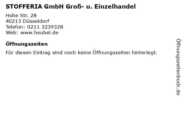 STOFFERIA GmbH Groß- u. Einzelhandel in Düsseldorf: Adresse und Öffnungszeiten