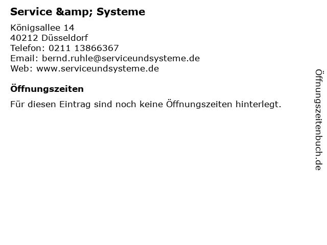 Service & Systeme in Düsseldorf: Adresse und Öffnungszeiten