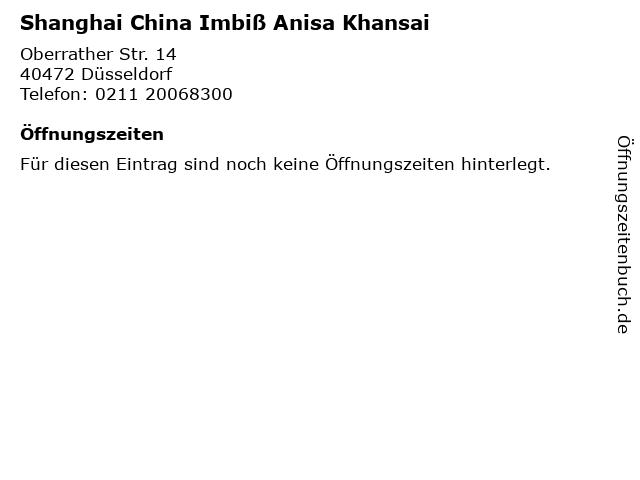 Shanghai China Imbiß Anisa Khansai in Düsseldorf: Adresse und Öffnungszeiten