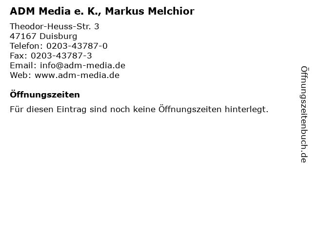 ADM Media e. K., Markus Melchior in Duisburg: Adresse und Öffnungszeiten