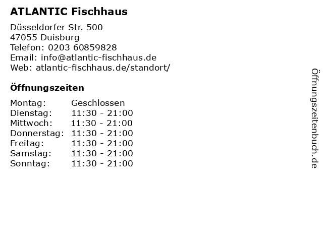 ATLANTIC Fischhaus in Duisburg: Adresse und Öffnungszeiten