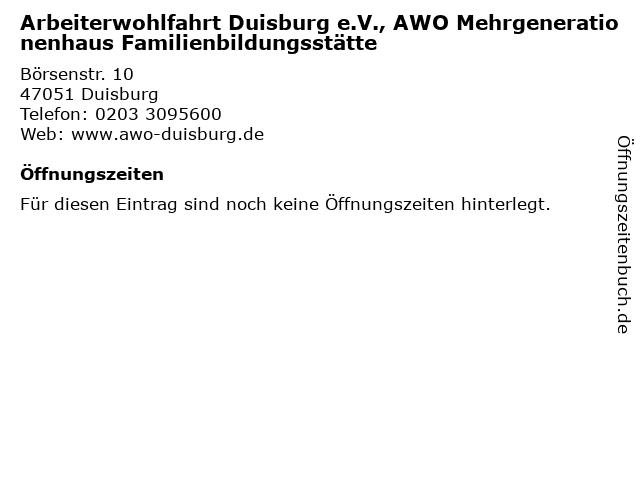 Arbeiterwohlfahrt Duisburg e.V., AWO Mehrgenerationenhaus Familienbildungsstätte in Duisburg: Adresse und Öffnungszeiten