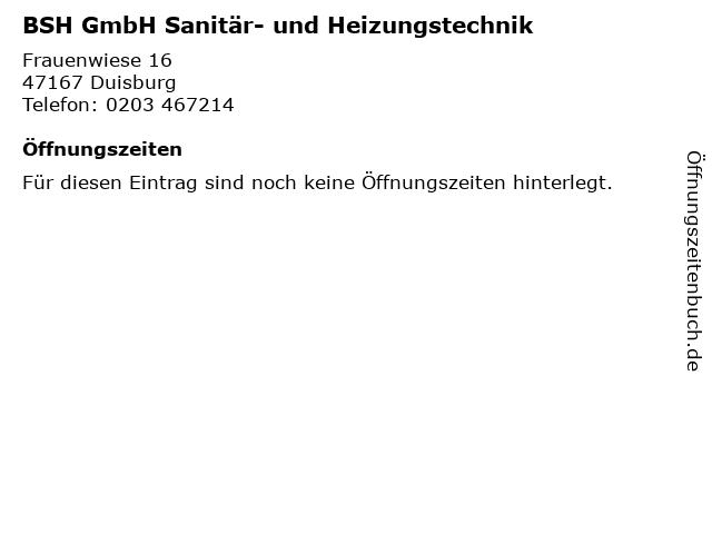 BSH GmbH Sanitär- und Heizungstechnik in Duisburg: Adresse und Öffnungszeiten