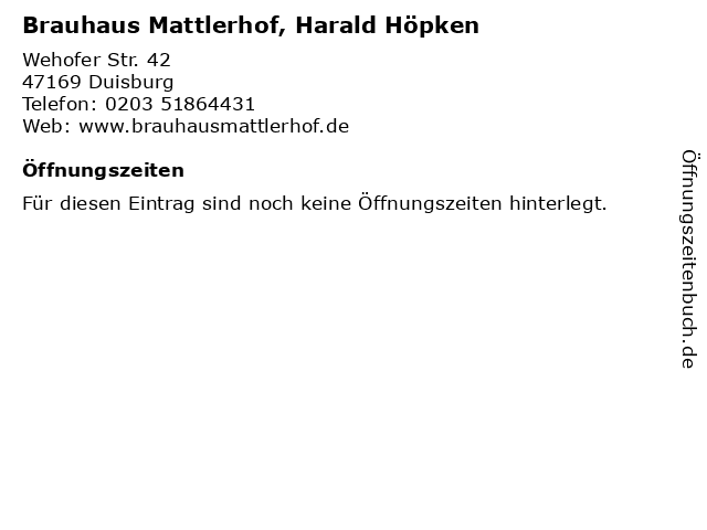 Brauhaus Mattlerhof, Harald Höpken in Duisburg: Adresse und Öffnungszeiten