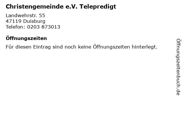 Christengemeinde e.V. Telepredigt in Duisburg: Adresse und Öffnungszeiten