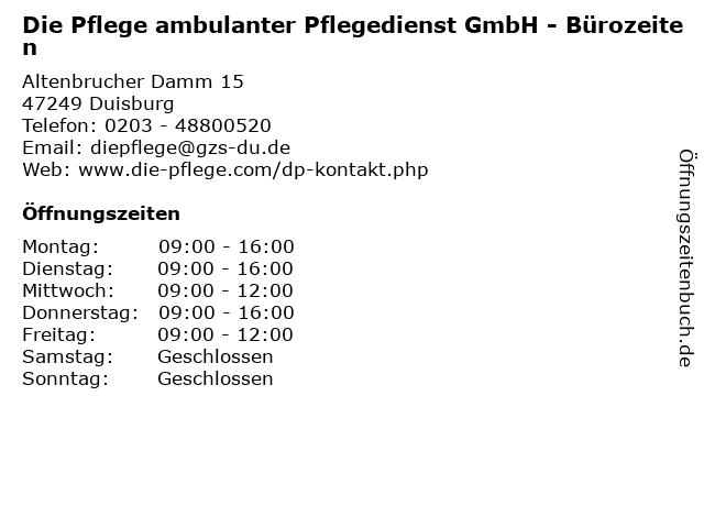 Die Pflege ambulanter Pflegedienst GmbH - Bürozeiten in Duisburg: Adresse und Öffnungszeiten