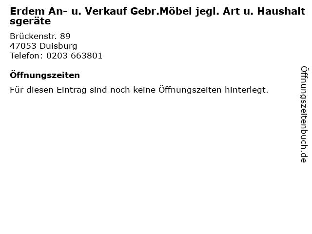 Erdem An- u. Verkauf Gebr.Möbel jegl. Art u. Haushaltsgeräte in Duisburg: Adresse und Öffnungszeiten