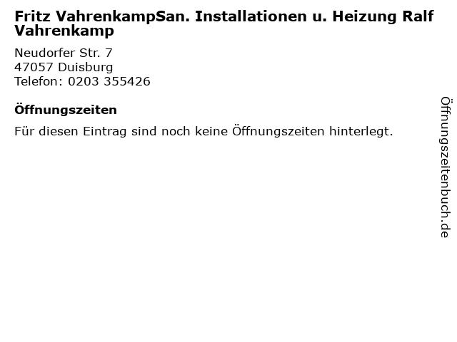 Fritz VahrenkampSan. Installationen u. Heizung Ralf Vahrenkamp in Duisburg: Adresse und Öffnungszeiten