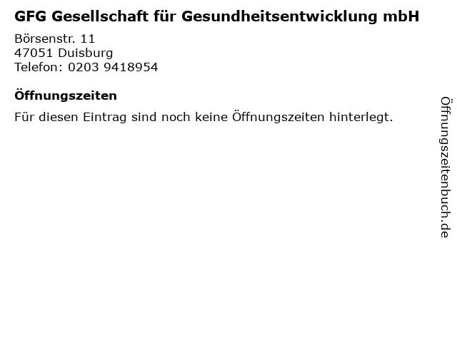 GFG Gesellschaft für Gesundheitsentwicklung mbH in Duisburg: Adresse und Öffnungszeiten