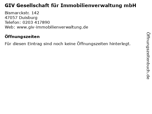 GIV Gesellschaft für Immobilienverwaltung mbH in Duisburg: Adresse und Öffnungszeiten