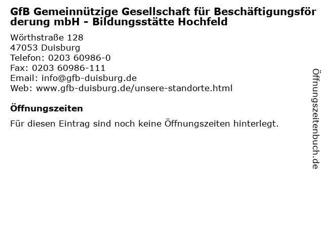 GfB Gemeinnützige Gesellschaft für Beschäftigungsförderung mbH - Bildungsstätte Hochfeld in Duisburg: Adresse und Öffnungszeiten