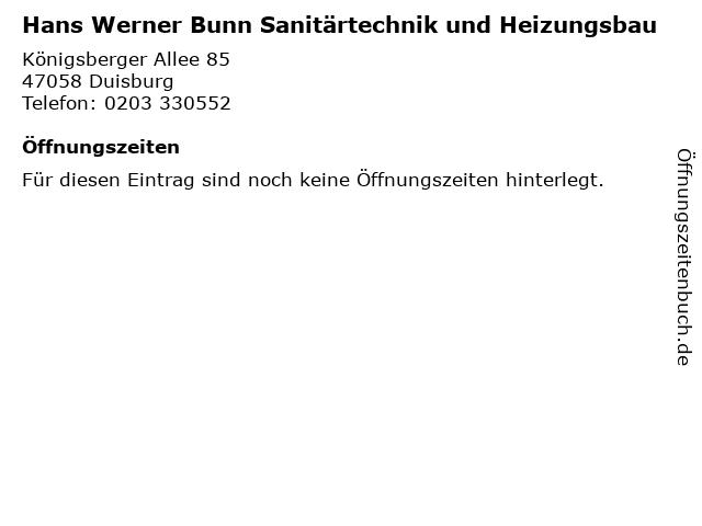 Hans Werner Bunn Sanitärtechnik und Heizungsbau in Duisburg: Adresse und Öffnungszeiten