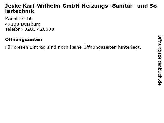 Jeske Karl-Wilhelm GmbH Heizungs- Sanitär- und Solartechnik in Duisburg: Adresse und Öffnungszeiten