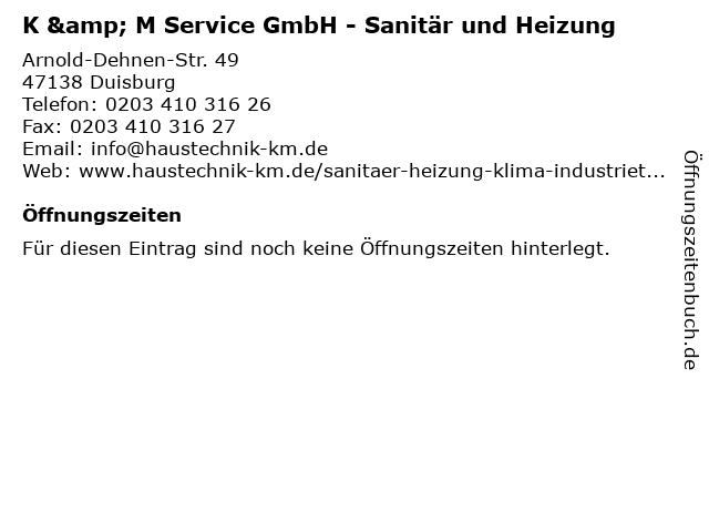 K & M Service GmbH - Sanitär und Heizung in Duisburg: Adresse und Öffnungszeiten