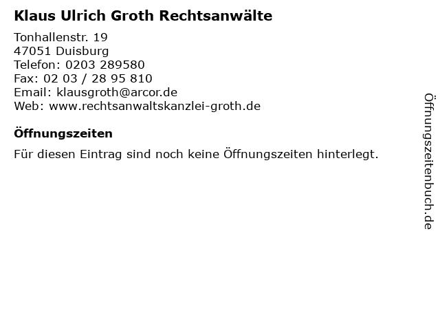 Klaus Ulrich Groth Rechtsanwälte in Duisburg: Adresse und Öffnungszeiten