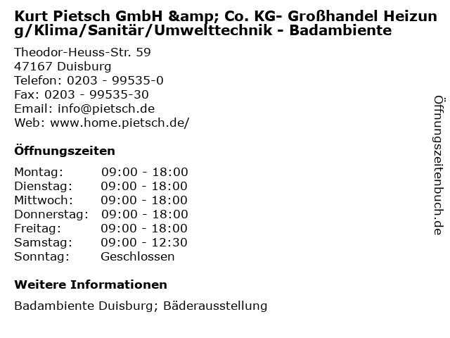 Kurt Pietsch GmbH & Co. KG- Großhandel Heizung/Klima/Sanitär/Umwelttechnik - Badambiente in Duisburg: Adresse und Öffnungszeiten