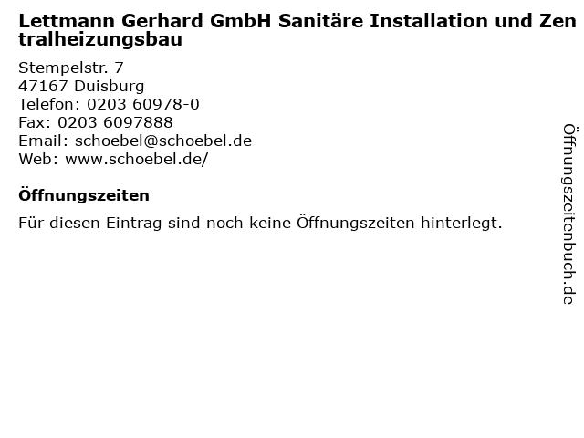 Lettmann Gerhard GmbH Sanitäre Installation und Zentralheizungsbau in Duisburg: Adresse und Öffnungszeiten