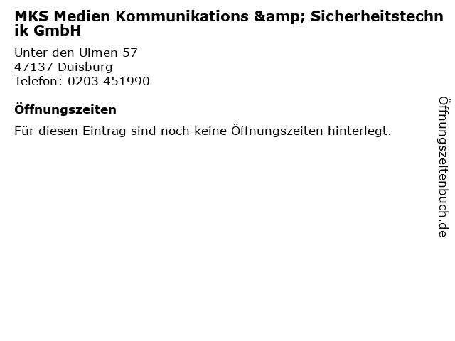 MKS Medien Kommunikations & Sicherheitstechnik GmbH in Duisburg: Adresse und Öffnungszeiten