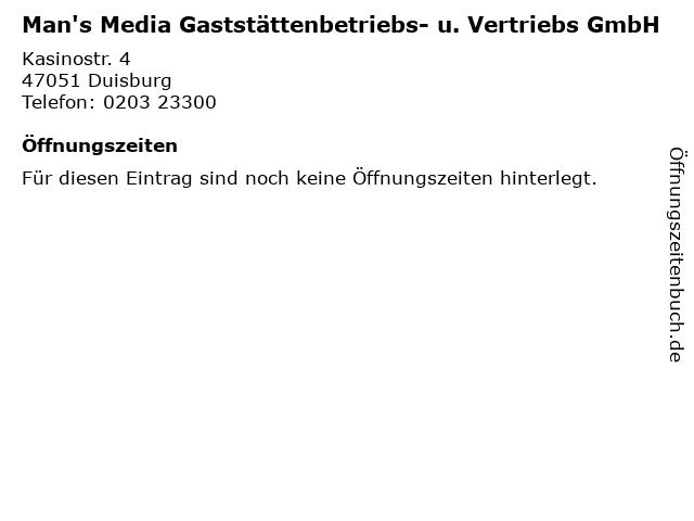 Man's Media Gaststättenbetriebs- u. Vertriebs GmbH in Duisburg: Adresse und Öffnungszeiten