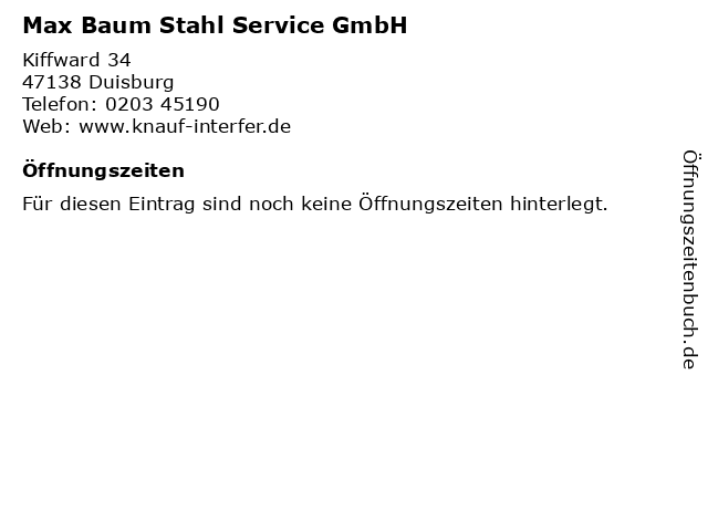 Max Baum Stahl Service GmbH in Duisburg: Adresse und Öffnungszeiten