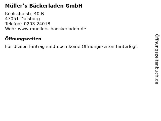 Müller's Bäckerladen GmbH in Duisburg: Adresse und Öffnungszeiten