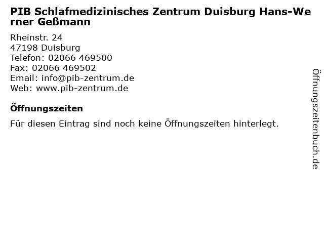 PIB Schlafmedizinisches Zentrum Duisburg Hans-Werner Geßmann in Duisburg: Adresse und Öffnungszeiten