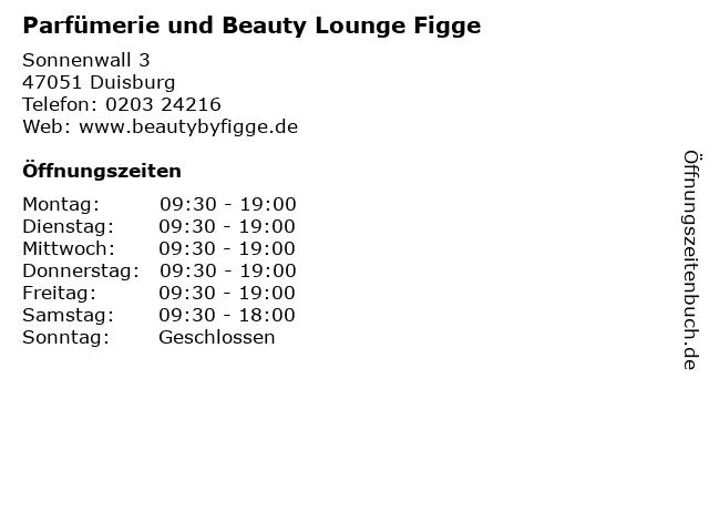 Parfümerie und Beauty Lounge Figge in Duisburg: Adresse und Öffnungszeiten