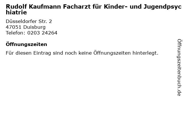 Rudolf Kaufmann Facharzt für Kinder- und Jugendpsychiatrie in Duisburg: Adresse und Öffnungszeiten