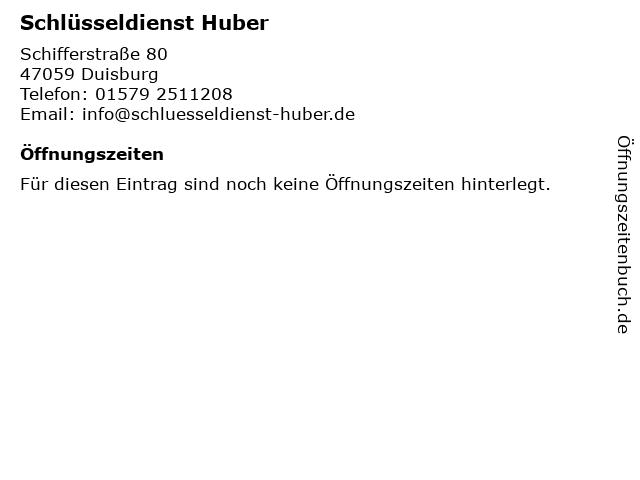 Schlüsseldienst Huber in Duisburg: Adresse und Öffnungszeiten