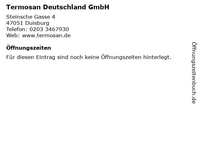 Termosan Deutschland GmbH in Duisburg: Adresse und Öffnungszeiten