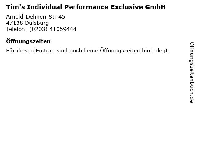 Tim's Individual Performance Exclusive GmbH in Duisburg: Adresse und Öffnungszeiten