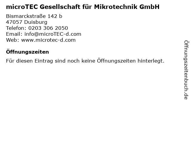microTEC Gesellschaft für Mikrotechnik GmbH in Duisburg: Adresse und Öffnungszeiten