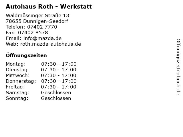 """ᐅ Öffnungszeiten """"autohaus roth - werkstatt""""   waldmössinger straße"""