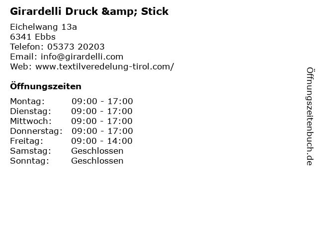 Girardelli Druck & Stick in Ebbs: Adresse und Öffnungszeiten