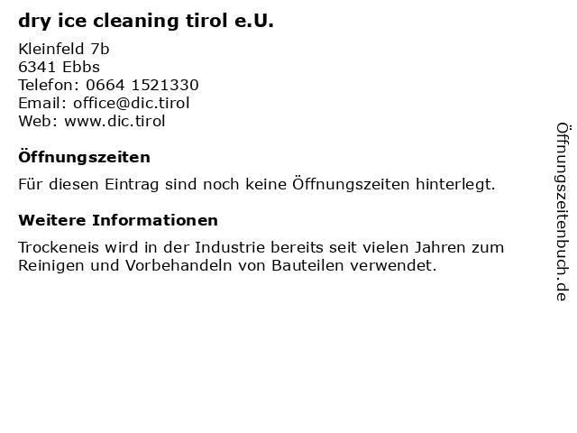 dry ice cleaning tirol e.U. in Ebbs: Adresse und Öffnungszeiten