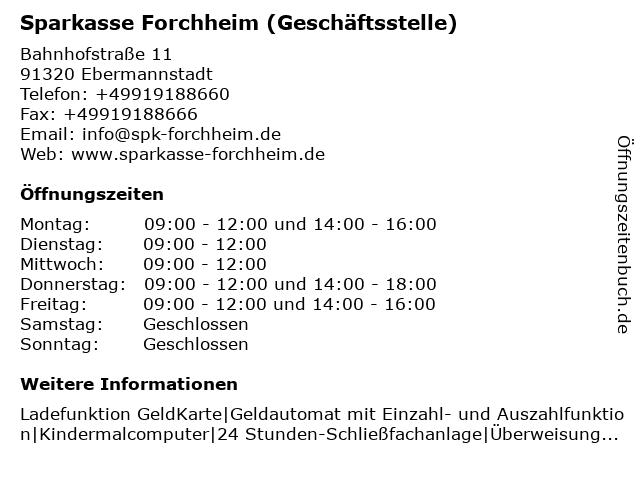 Sparkasse Forchheim - (Geldautomat Geschäftsstelle) in Ebermannstadt: Adresse und Öffnungszeiten